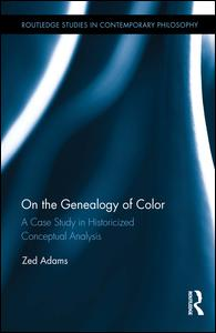 Zed Adams's new book, On the Genealogy of Color