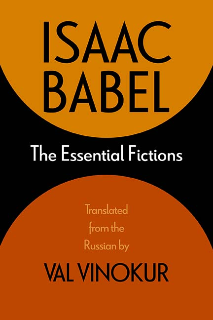 The Essential Fictions of Isaac Babel: New translations by Val Vinokur at YIVO Institute for Jewish Research