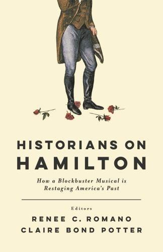 Claire Potter co-wrote Historians on Hamilton