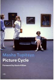 Masha Tupitsyn publishes Picture Cycle