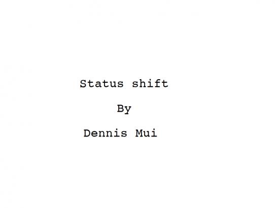 """Status Shift"" by Dennis Mui - Sample"