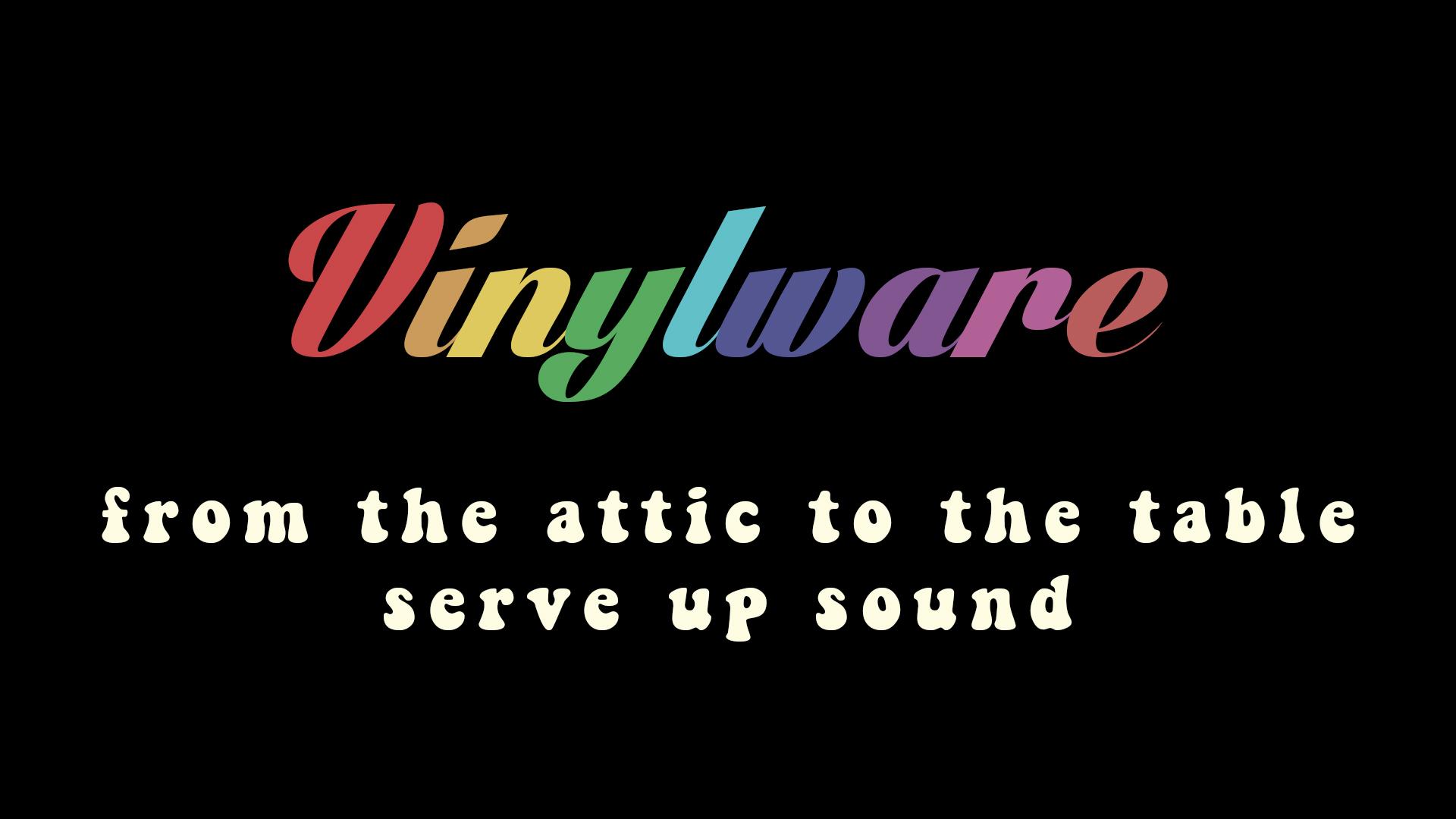 Vinylware