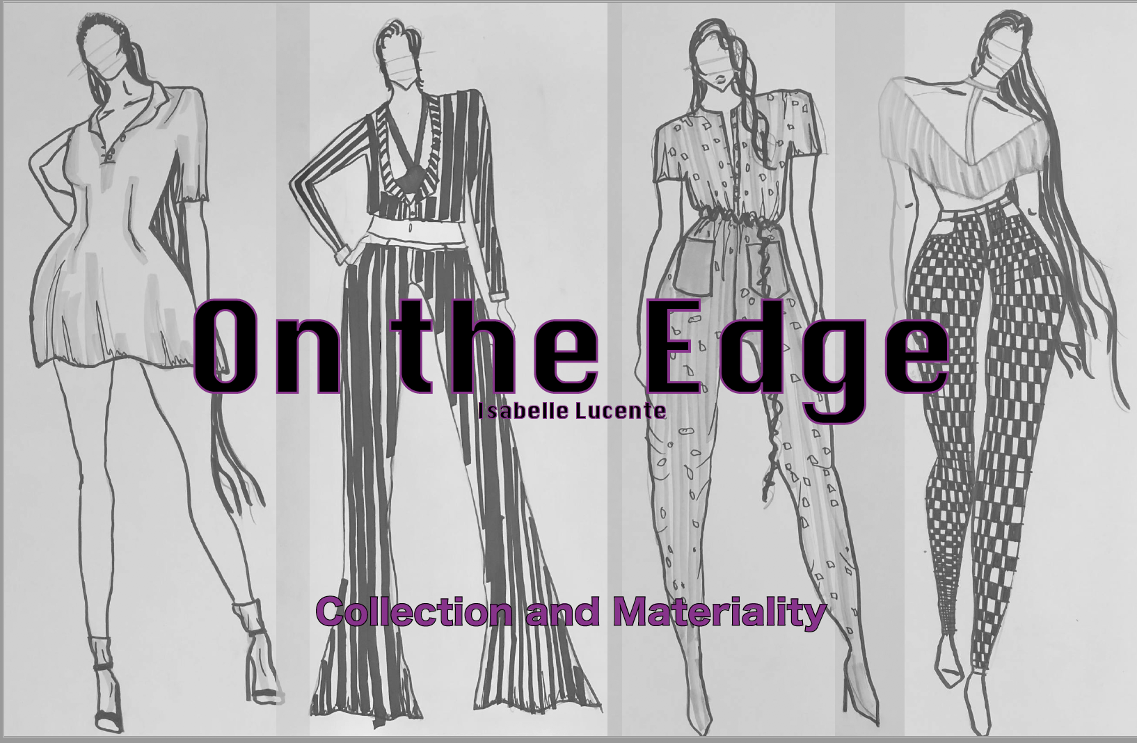 """On The Edge"" First Project in Design Studio"