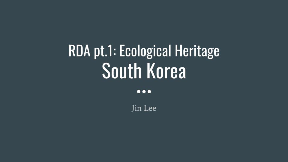 RDA #1: Ecological Heritage