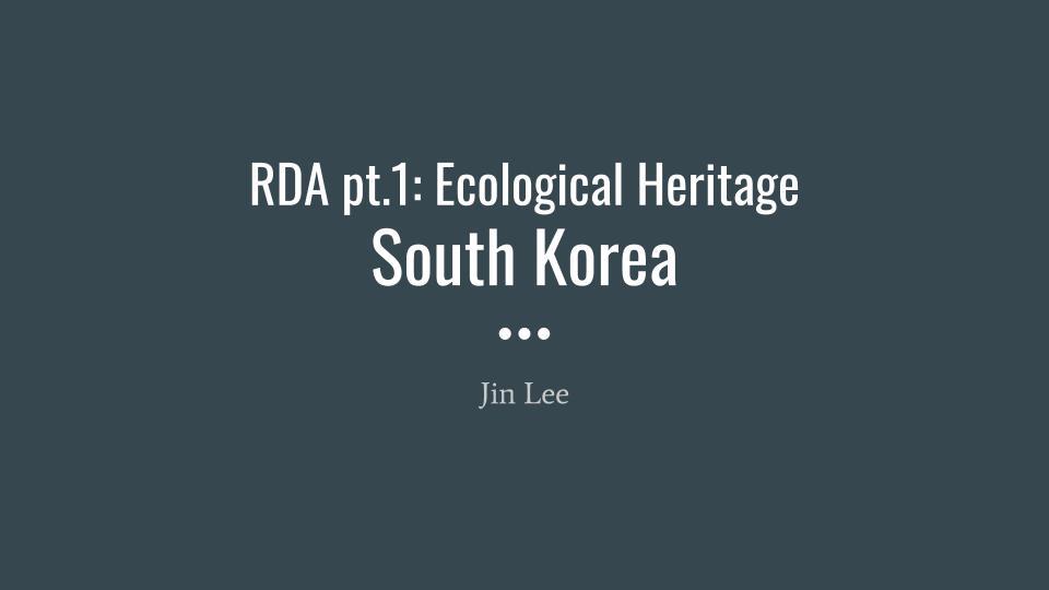 RDA #1: Ecological Heritage