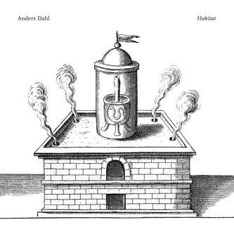 Anders Dahl – Habitat