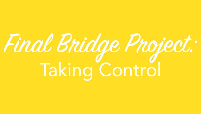 Bridge Project #4 Final Documentary