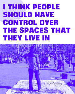 Text reads: I think people should have control over the spaces that they live in. Below text there is an image of an APPI woman dancer performing at Washington Square Park.