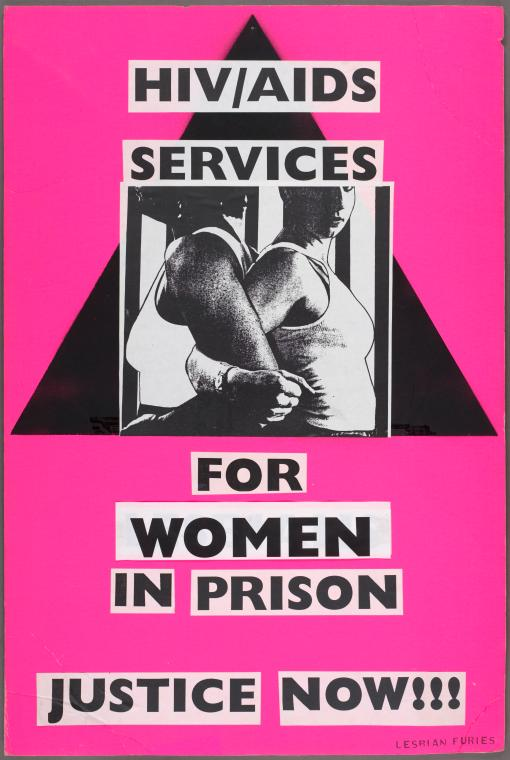 "Manuscripts and Archives Division, The New York Public Library. ""HIV/AIDS services for women in prison. Justice Now!!! Verso: ACT UP."" The New York Public Library Digital Collections. 1996 - 1997. http://digitalcollections.nypl.org/items/510d47e3-1c84-a3d9-e040-e00a18064a99"