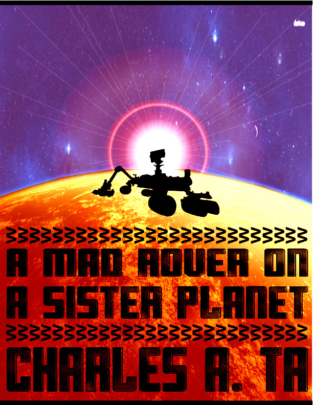 A Mad Rover on a Sister Planet 3rd Book Cover (New, Revised)