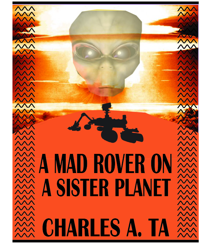 A Mad Rover on a Sister Planet 3rd Book Cover (Original)