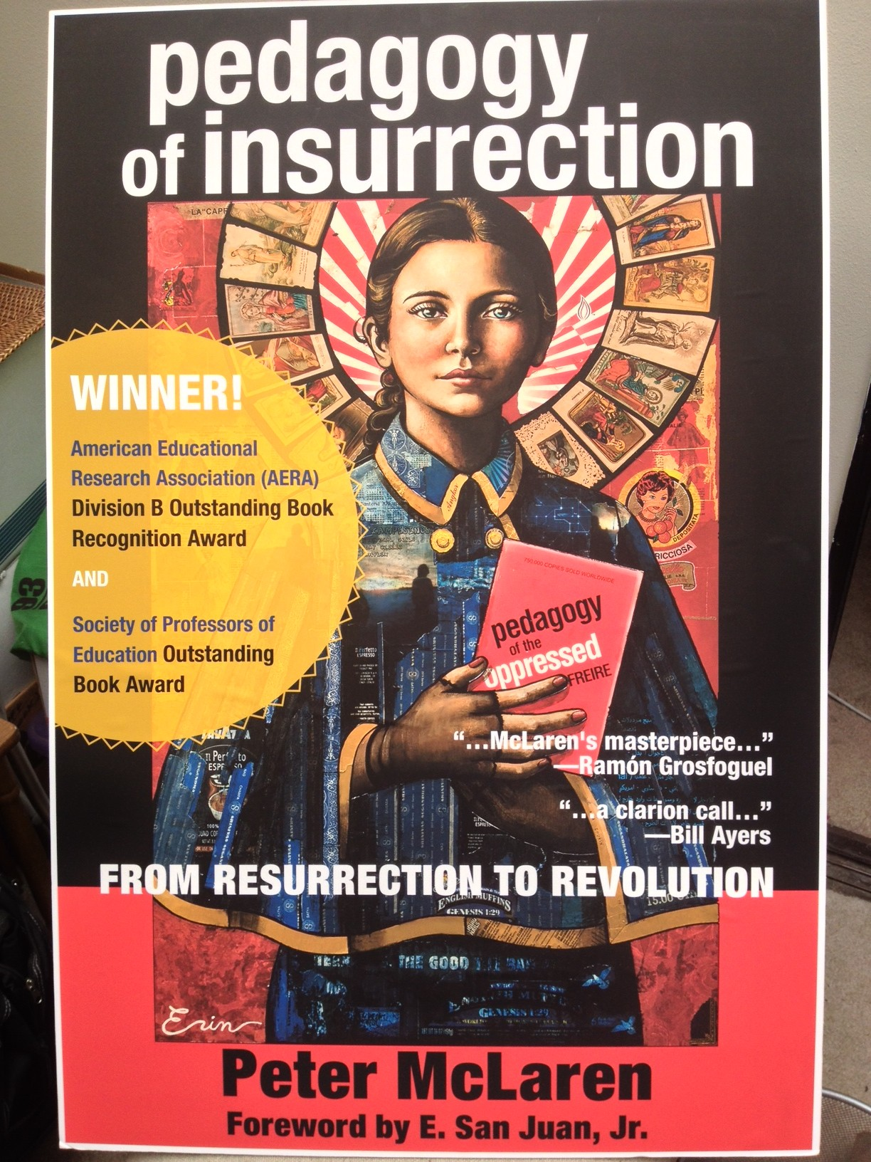 Pedagogy of Insurrection: AERA: Division B Outstanding Book Recognition Award & Society of Professors of Education Outstanding Book Reward