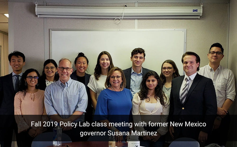 Fall 2019 Policy Lab class meeting with former New Mexico governor Susana Martinez