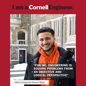 A poster with Cornell Engineering student Rami pictured on it