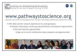 Pathwaystoscience.org provides many opportunities for undergraduate and graduate students