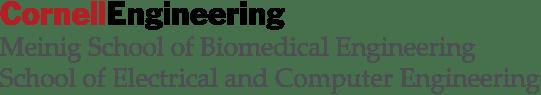 Cornell Engineering | Meinig School of Biomedical Engineering and School of Electrical and Computer Engineering