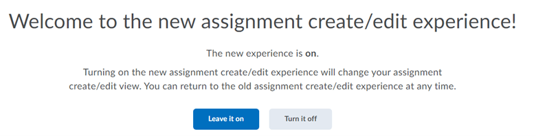 New Assignment Creation Experience Opt-In options.