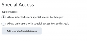 Screen shot of special access settings for a quiz