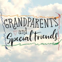 Grandparents and Special Friends