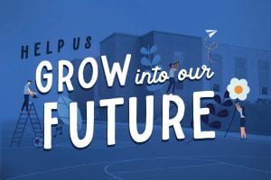 Grow into our Future