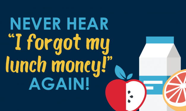 "Never Hear ""I forgot my lunch money!"" again!"