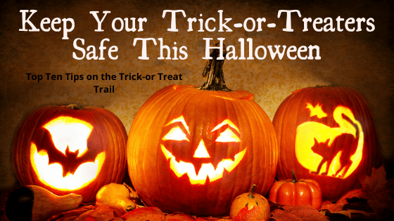 Keep Your Trick-or-Treaters Safe This Halloween