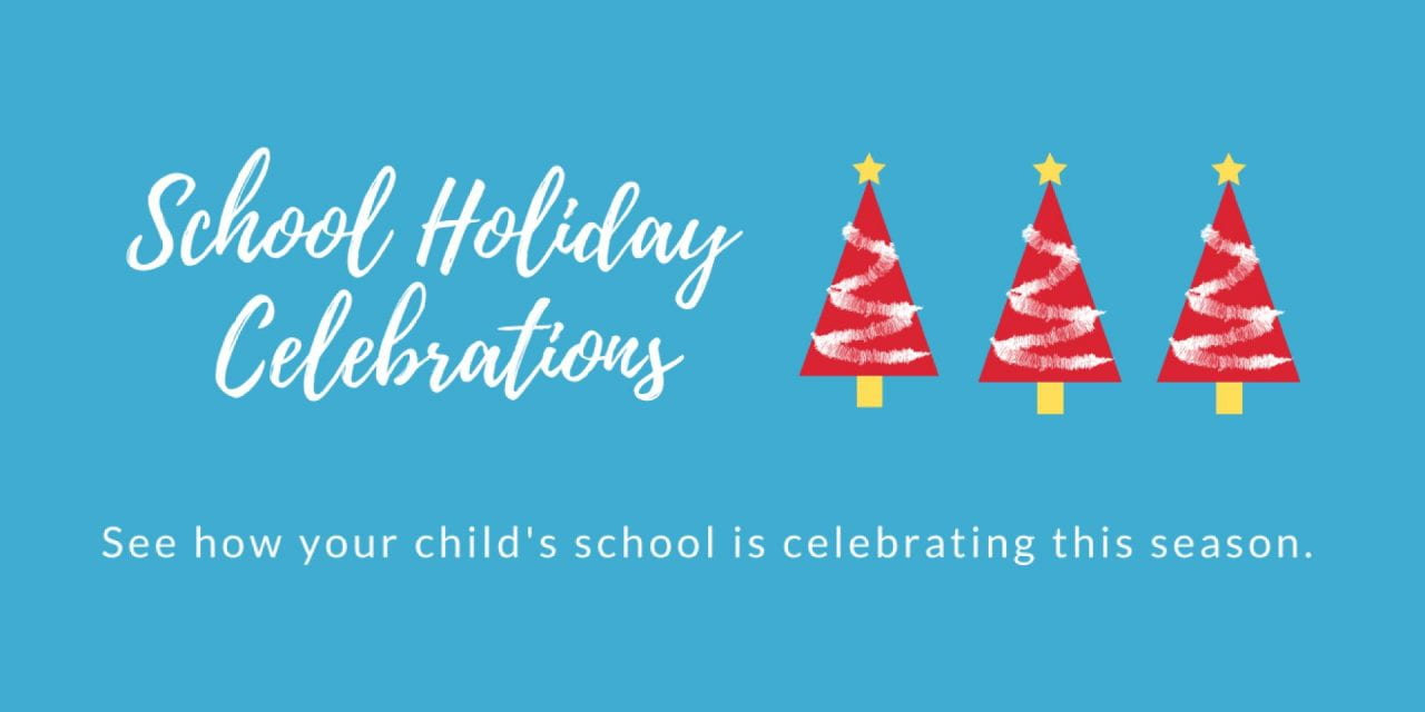 School Holiday Celebrations