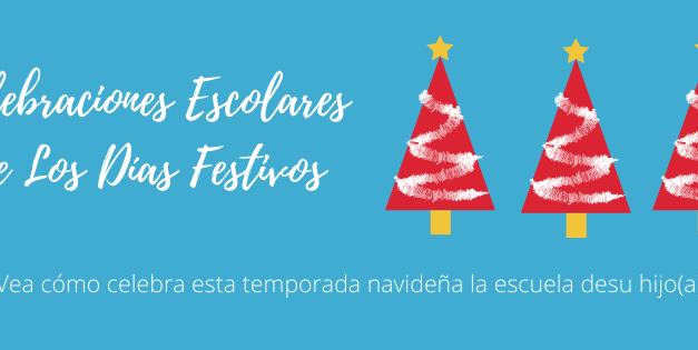 Celebraciones Escolares de Los Días Festivos
