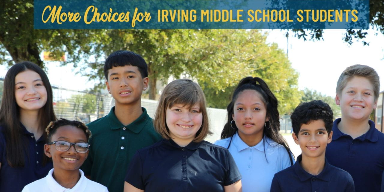 More Choices for Irving Middle Schools