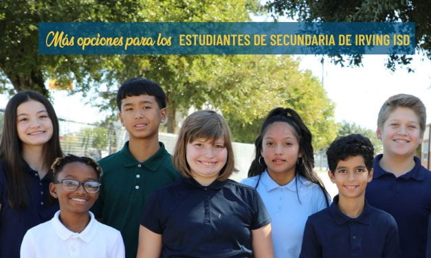 Más opciones para los estudiantes de secundaria de Irving ISD