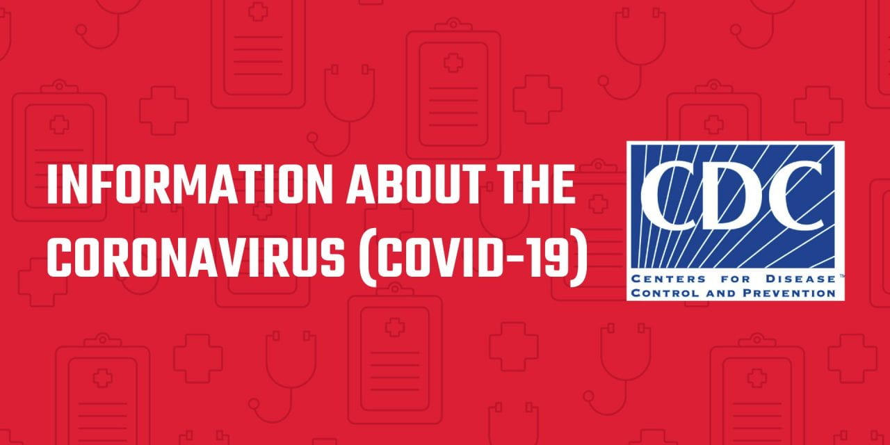 Information about the Coronavirus (COVID-19)