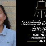 Estudiante destacada de 12o grado: Angie Maravi – Preparatoria Irving