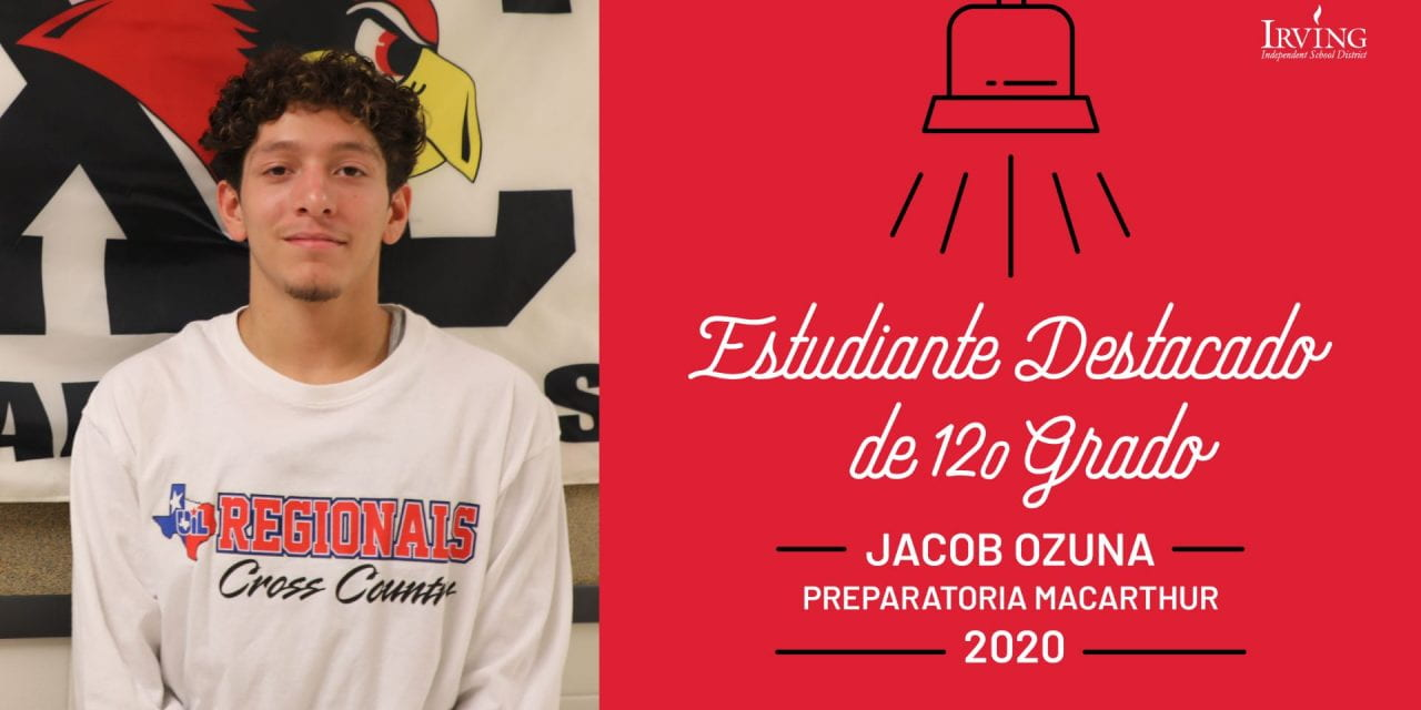 Estudiantes Destacados de 12o Grado: Jacob Ozuna – Preparatoria MacArthur