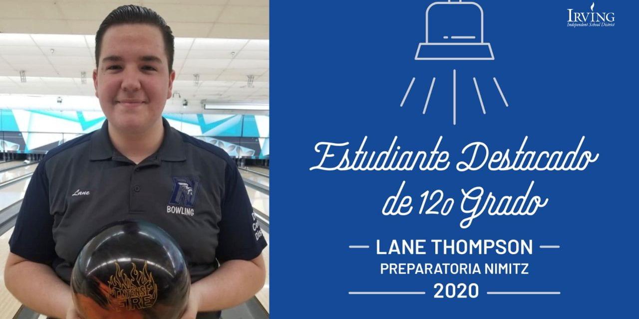 Estudiantes destacados de 12o grado: Lane Thompson – Preparatoria Nimitz