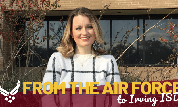 From the Air Force to Irving ISD