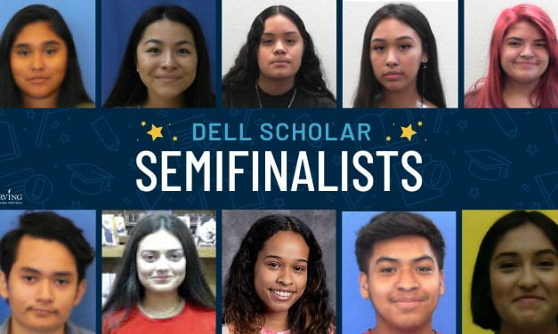 10 Irving ISD Students Named Dell Scholar Semifinalists