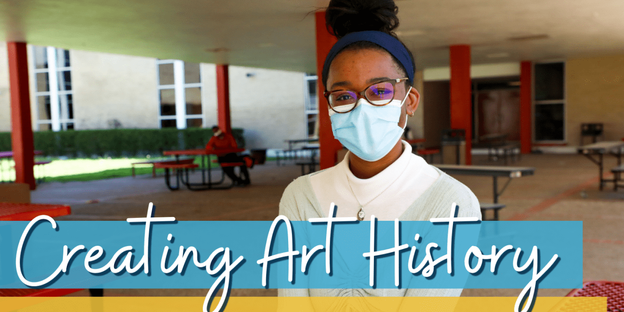 Creating Art History in Irving ISD
