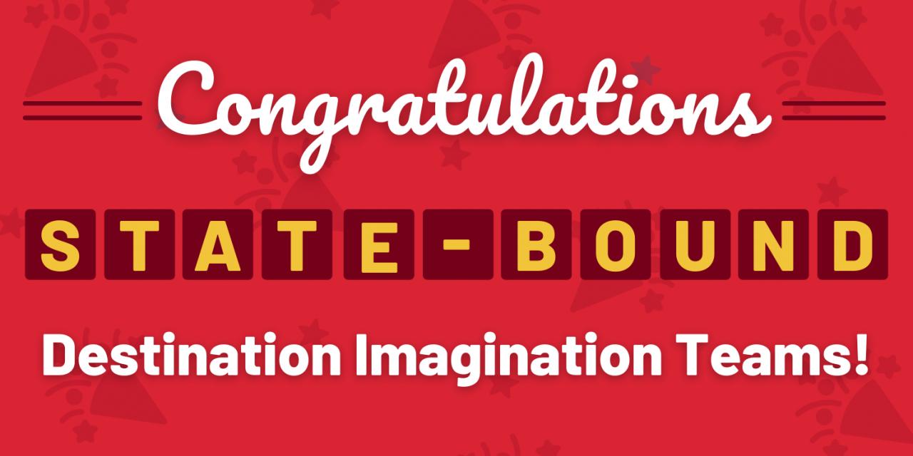 18 Teams Advance to Destination Imagination State Tournament