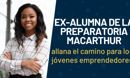 Ex-alumna de la Preparatoria MacArthur abre el camino para los jóvenes líderes de negocios