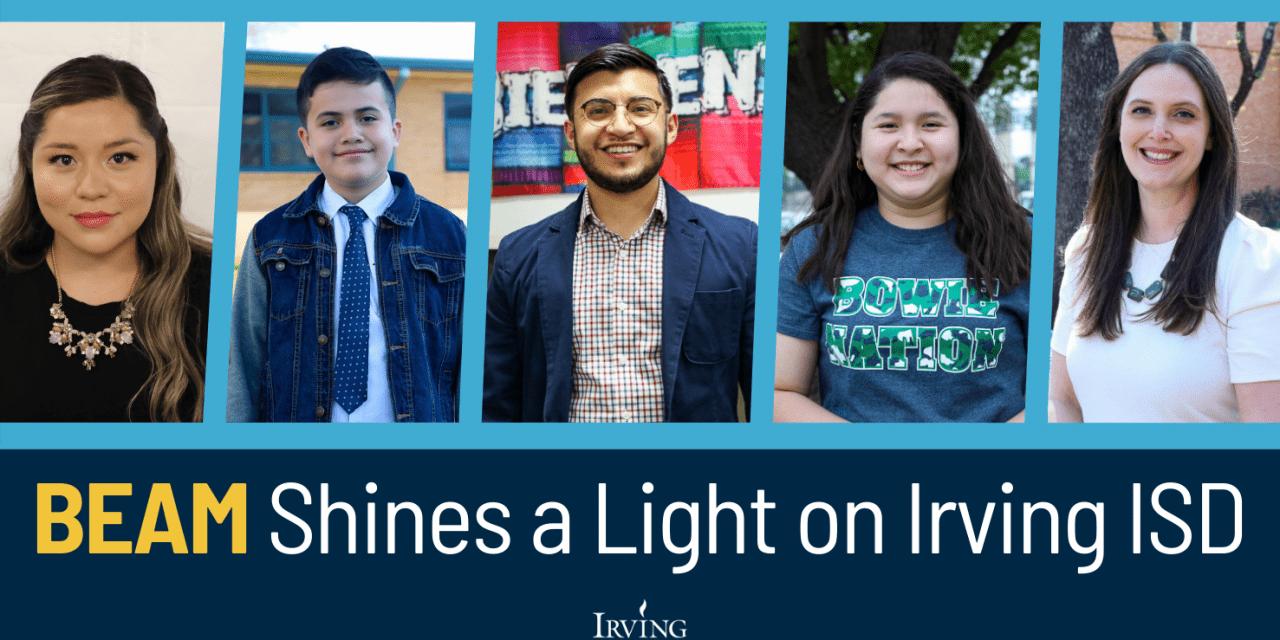 BEAM Shines a Light on Irving ISD