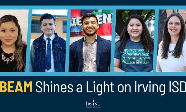 BEAM Shines a Light on Irving ISD