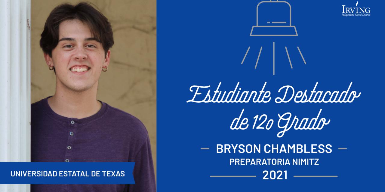 Estudiante Destacado de 12.o grado: Bryson Chambless, Preparatoria Nimitz