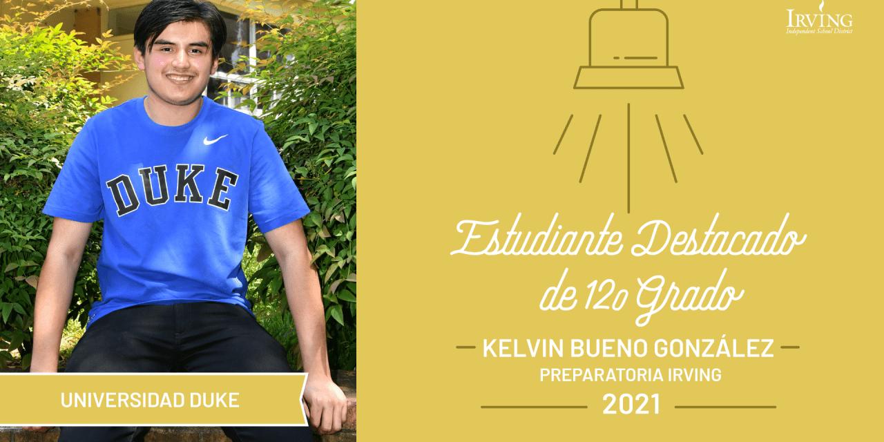 Estudiante Destacado de 12.o grado: Kelvin Bueno González, Preparatoria Irving