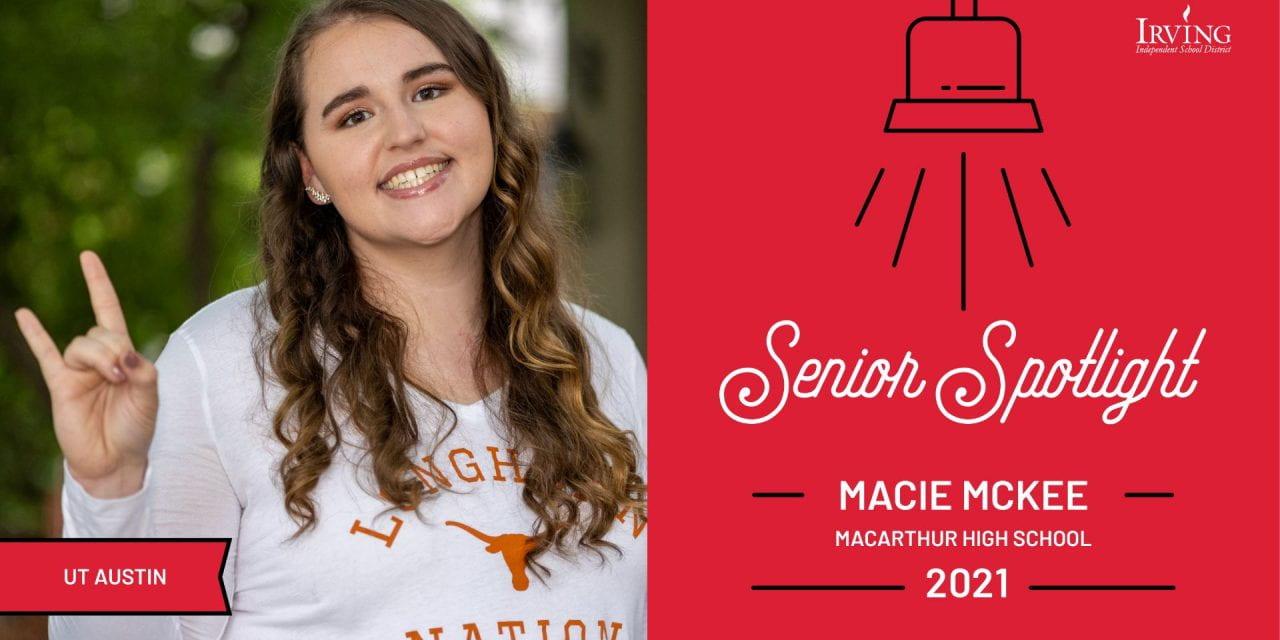 Senior Spotlight: Macie McKee, MacArthur High School