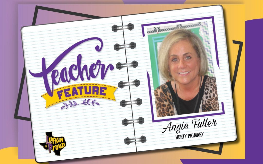 Teacher Feature: Mrs. Angie Fuller