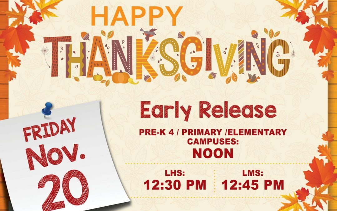 Early Dismissal for Thanksgiving Break, Friday, November 20th at 12 Noon
