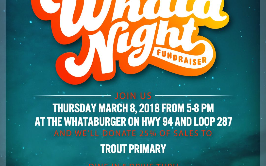 Whataburger Night!