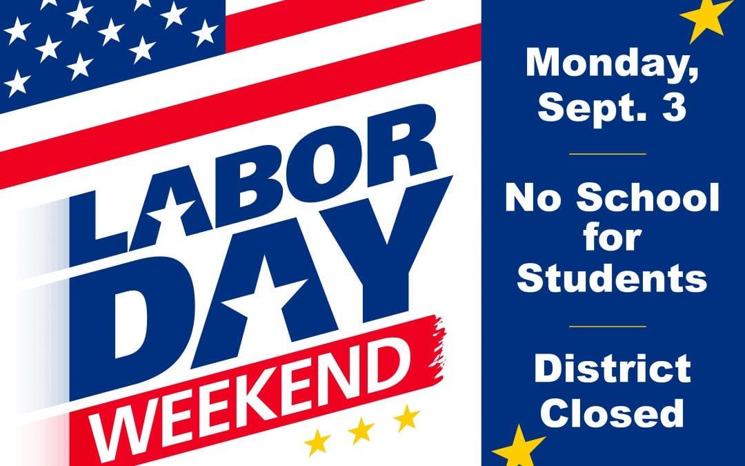 Labor Day – No School