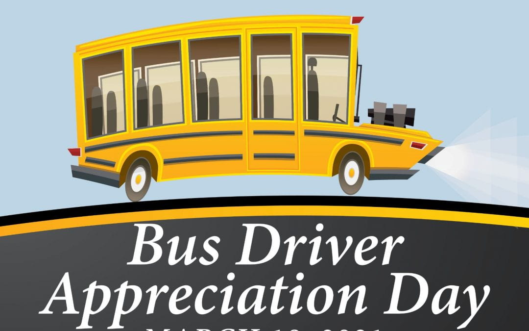 Bus Driver Appreciation Day!