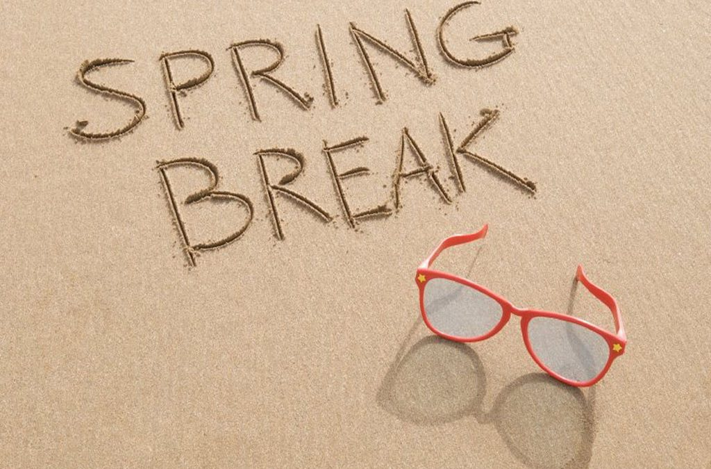 Spring Break – March 9-13, 2020